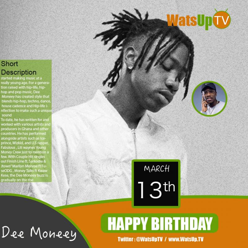 Happy birthday dee moneey