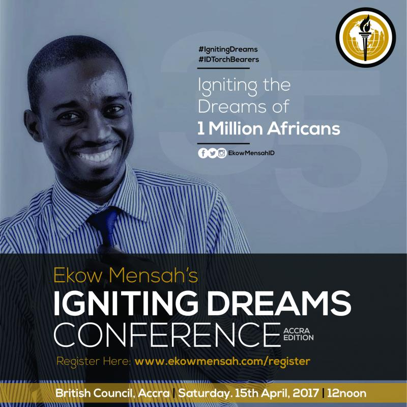 Ekow Mensah hosts the 1st Igniting Dreams Conference