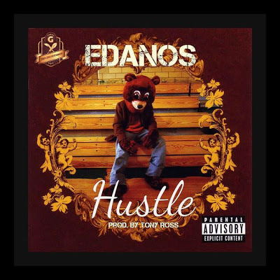 New Audio + Video: Edanos – Hustle