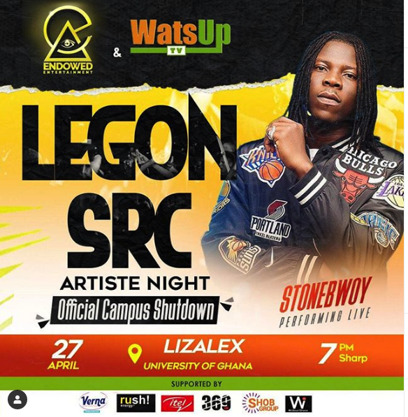 WatsUp TV And Endowed Ent Pressent University Of Ghana Legon SRC Artiste Night With Stone Bowy