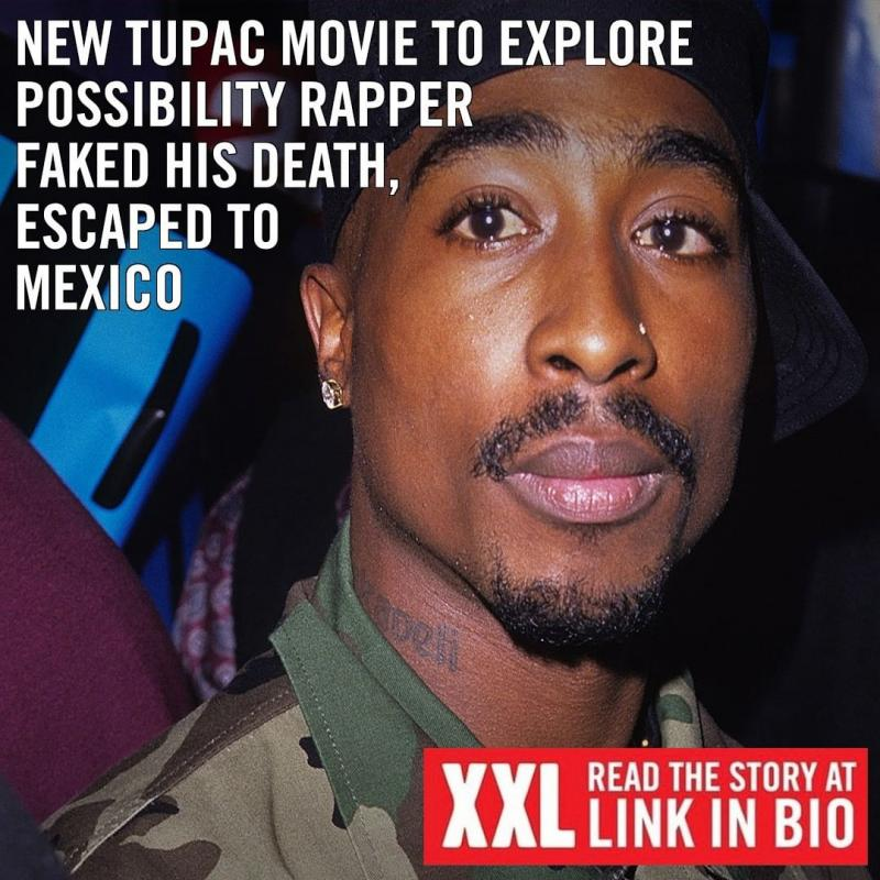New 2pac Shakur Movie To Explore Possibility, Rapper Faked His Death, Escape To Mexico